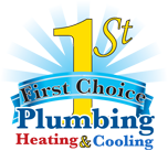 1st Choice Plumbing, Heating, Cooling and Drain Service